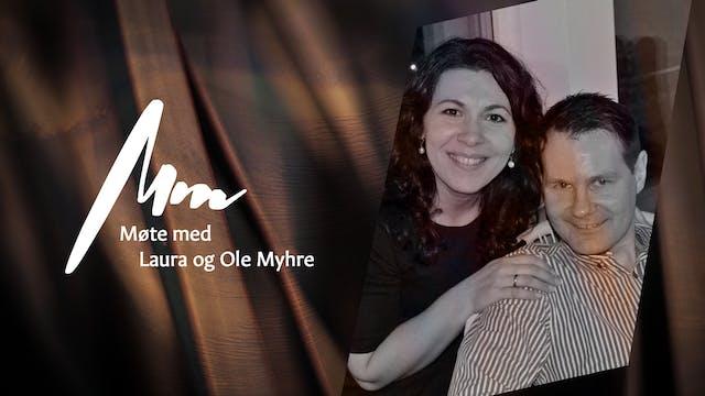 Møte Med - Ole og Laura Myhre
