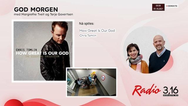 Radio 3,16 | 01 oktober 2021 - God Morgen med Margrethe og Terje