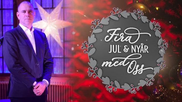 Julafton del 3 | Fira jul och nyår med oss