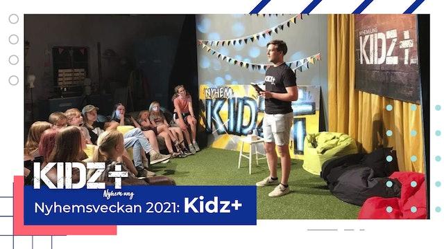 KIDZ+ Nyhemsveckan 2021