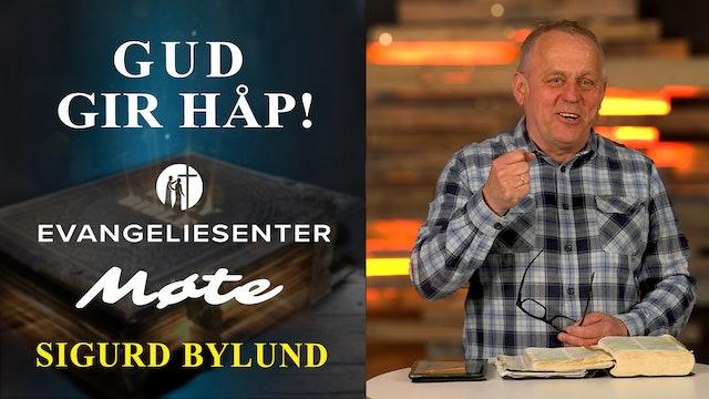 ESTV   Sigurd Bylund - Gud gir håp