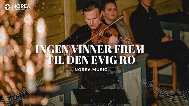 Norea Music | Ingen vinner frem til den evige ro