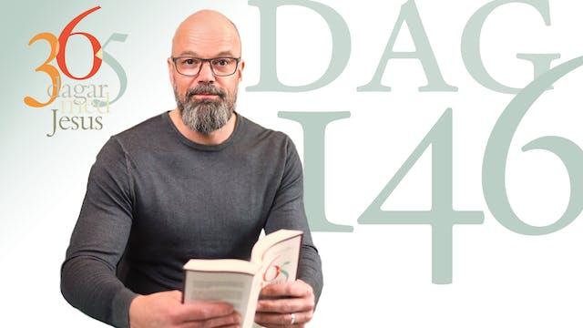 Dag 146: Byt död | 365 dagar med Jesus