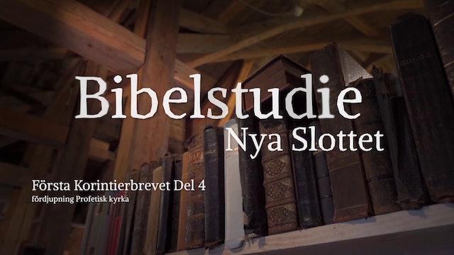 Första Korinthierbrevet del 4 | Bibelstudie Nya Slottet
