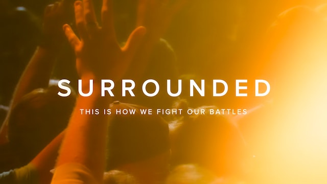 Michael W Smith Surrounded - This is how we fight our battles