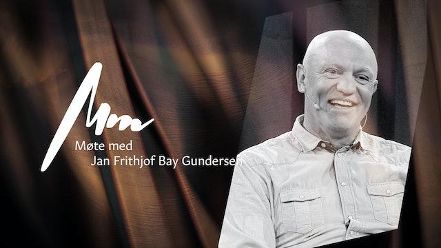 Møte med -Jan Frithjof Bay Gundersen - del 1