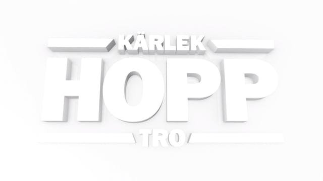 12 april | Kärlek Hopp och Tro