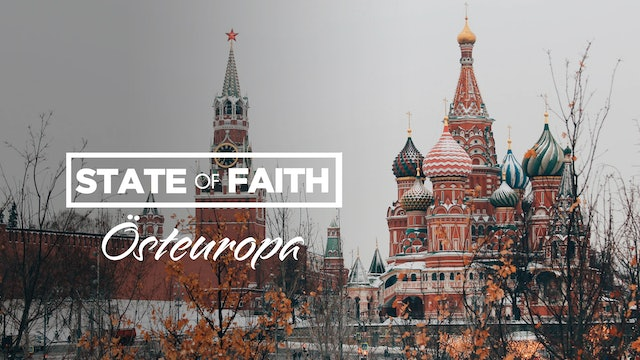 Praise – State of Faith Special | Östeuropa