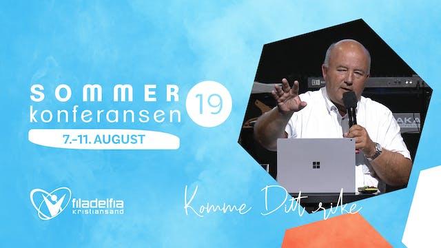 """Sommerkonferanse """"Komme Ditt Rike"""" - ..."""