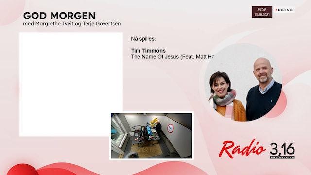 Radio 3,16 | 13 oktober 2021 - God Morgen med Margrethe og Terje