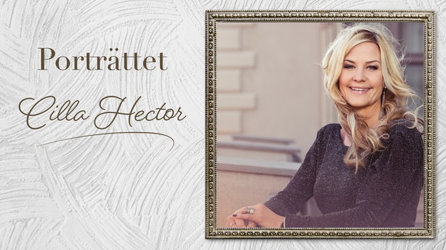 Cilla Hector | Porträttet