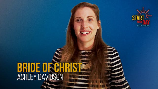Bride of Christ with Ashley Davidson