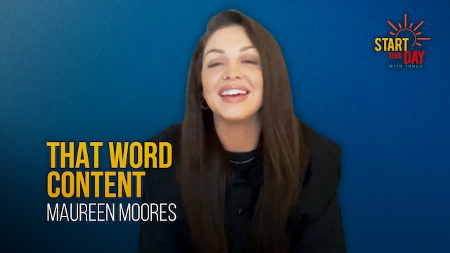 That Word Content with Maureen Moores