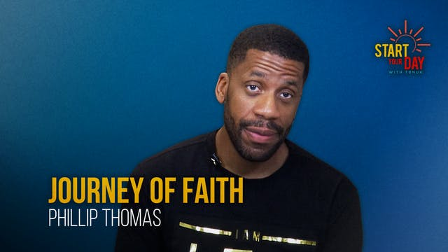 Journey of Faith with Phillip Thomas