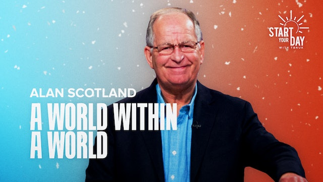 A World Within a World with Alan Scotland