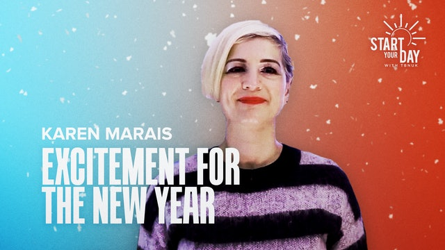 Excitement for the New Year with Karen Marais