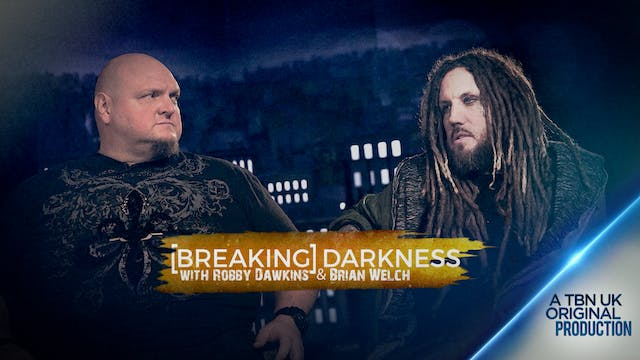Breaking Darkness with Robby Dawkins ...