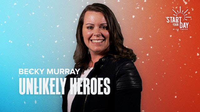Unlikely Heroes with Becky Murray