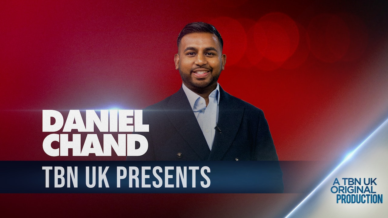TBN Presents: Daniel Chand
