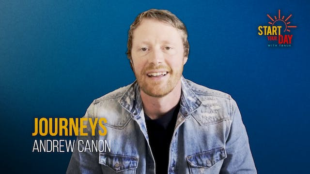 Journeys with Andrew Canon