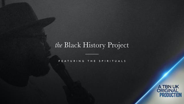 The Black History Project - Featuring...