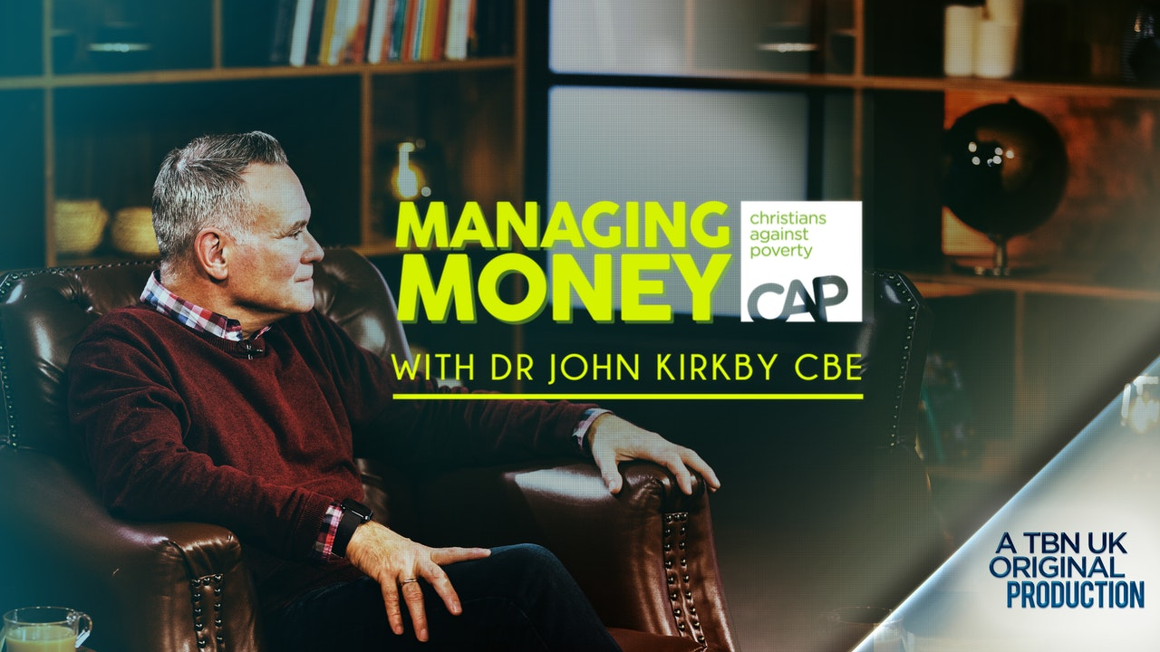 Managing Money with Dr John Kirkby CBE