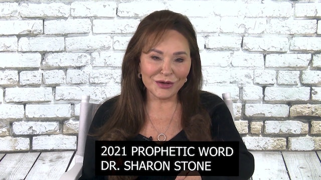 18 Jan - Prophetic Word for 2021 with Dr Sharon Stone