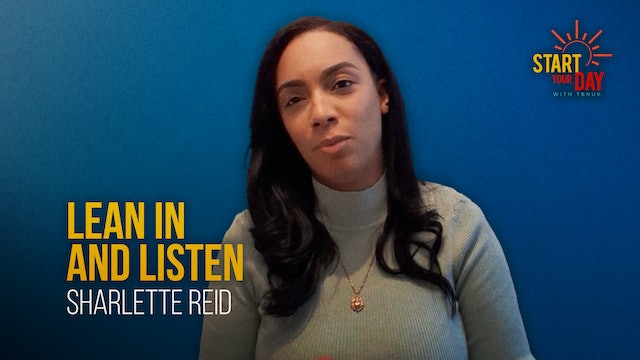 Lean in and Listen with Sharlette Reid
