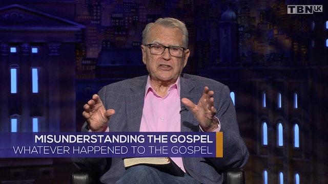 Misunderstanding the Gospel.