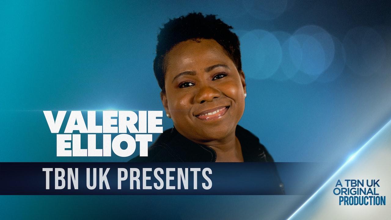 TBN Presents : Valerie Elliot