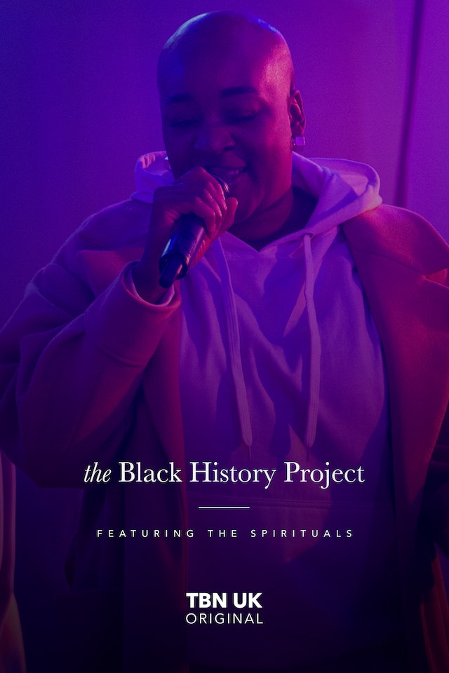 The Black History Project - Featuring The Spirituals