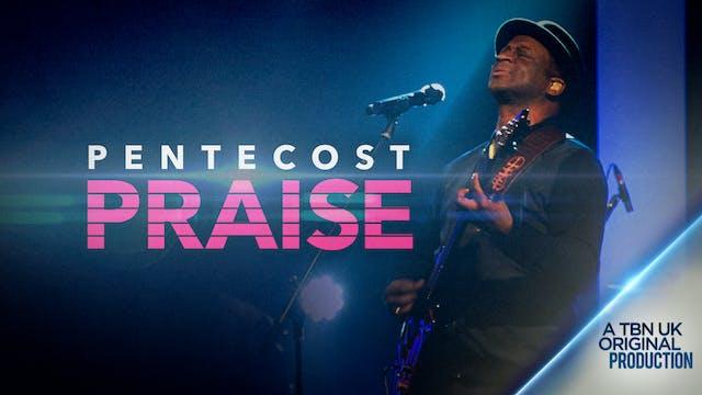 Pentecost Praise Special