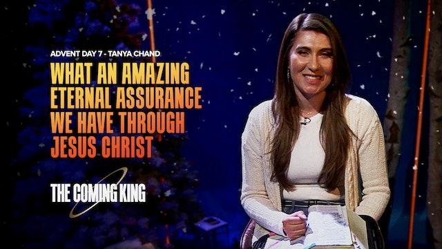 Advent 2020 - Dec 7th: Tanya Chand