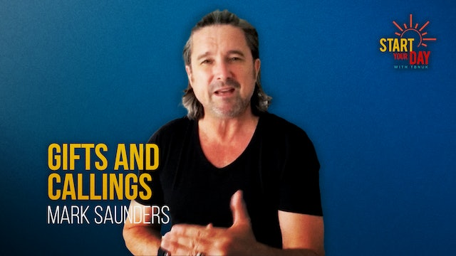Gifts and Callings with Mark Saunders