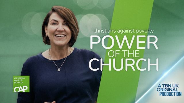 Christians Against Poverty - Power of the Church