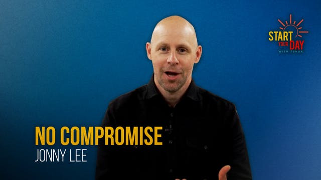 No Compromise with Jonny Lee