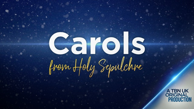 Carols from Holy Sepulchre