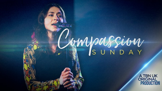 Compassion Sunday Worship Special