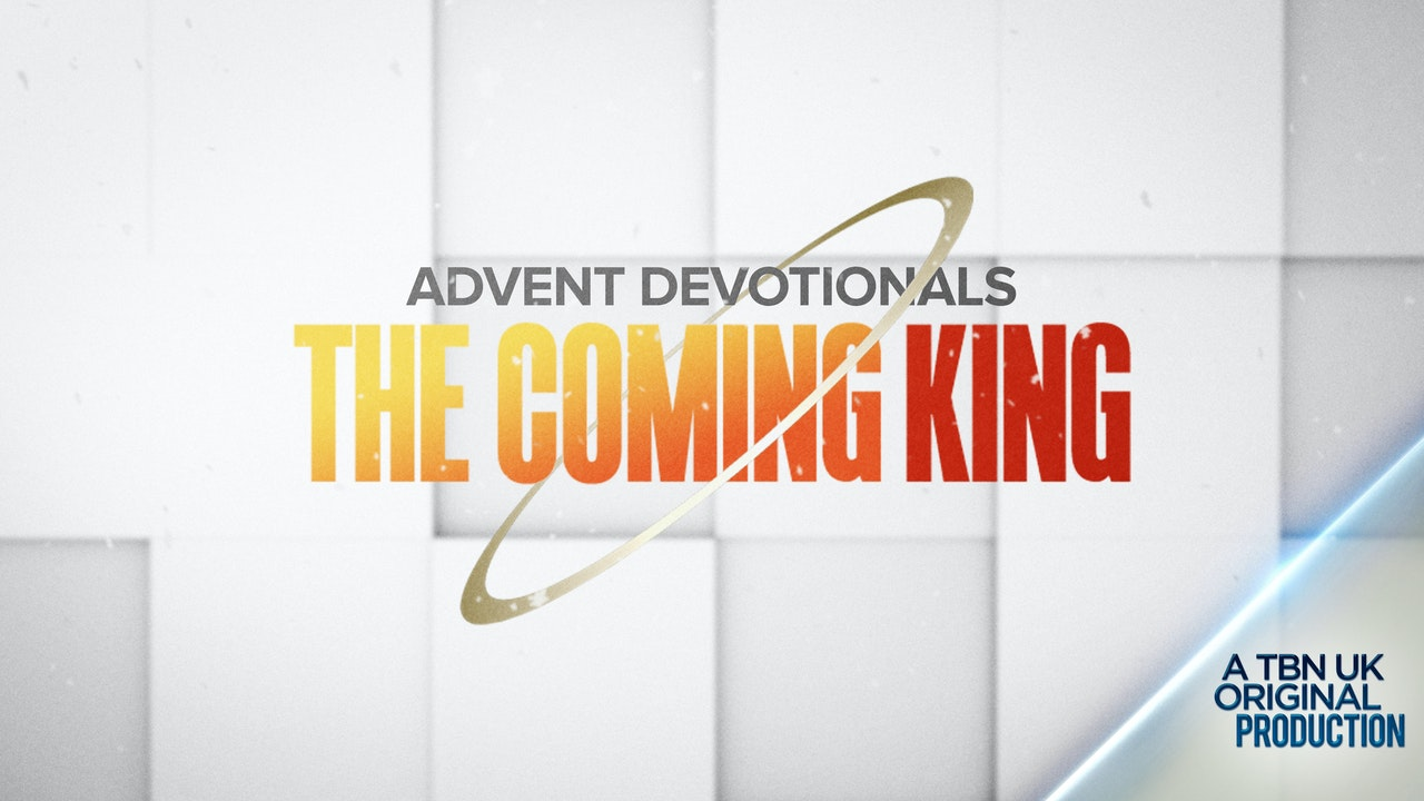 Advent 2020 - The Coming King