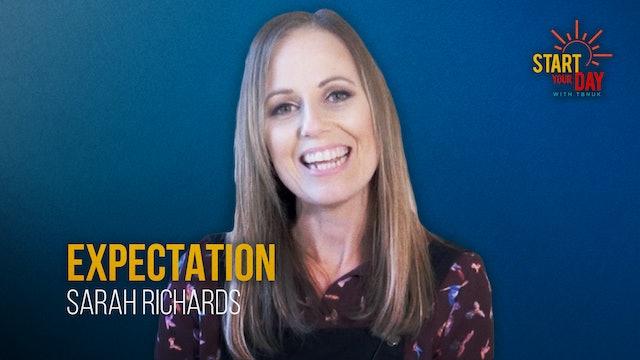 Expectation with Sarah Richards
