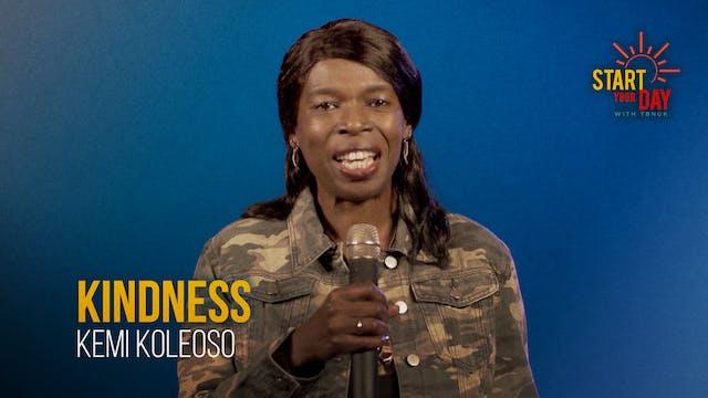Kindness with Kemi Koleoso