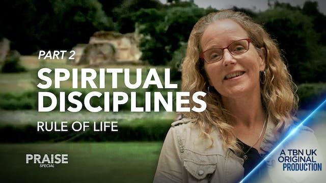Praise Special: Spiritual Disciplines...