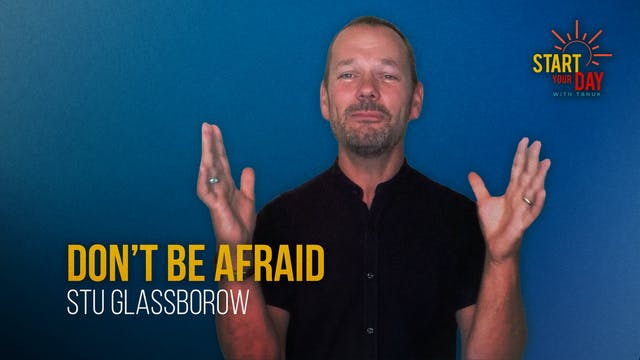 Don't Be Afraid with Stu Glassborow