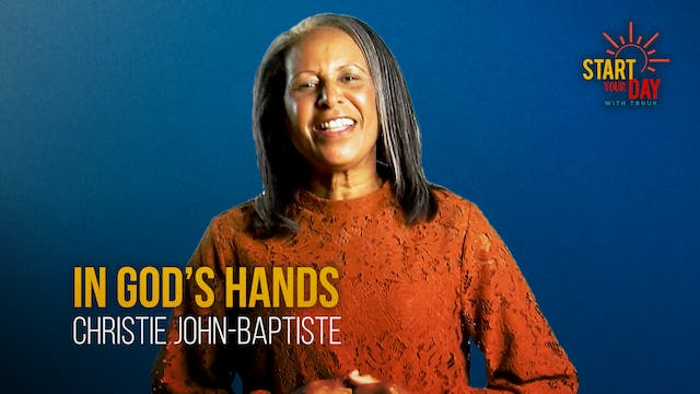 In God's Hands with Christie John-Bap...
