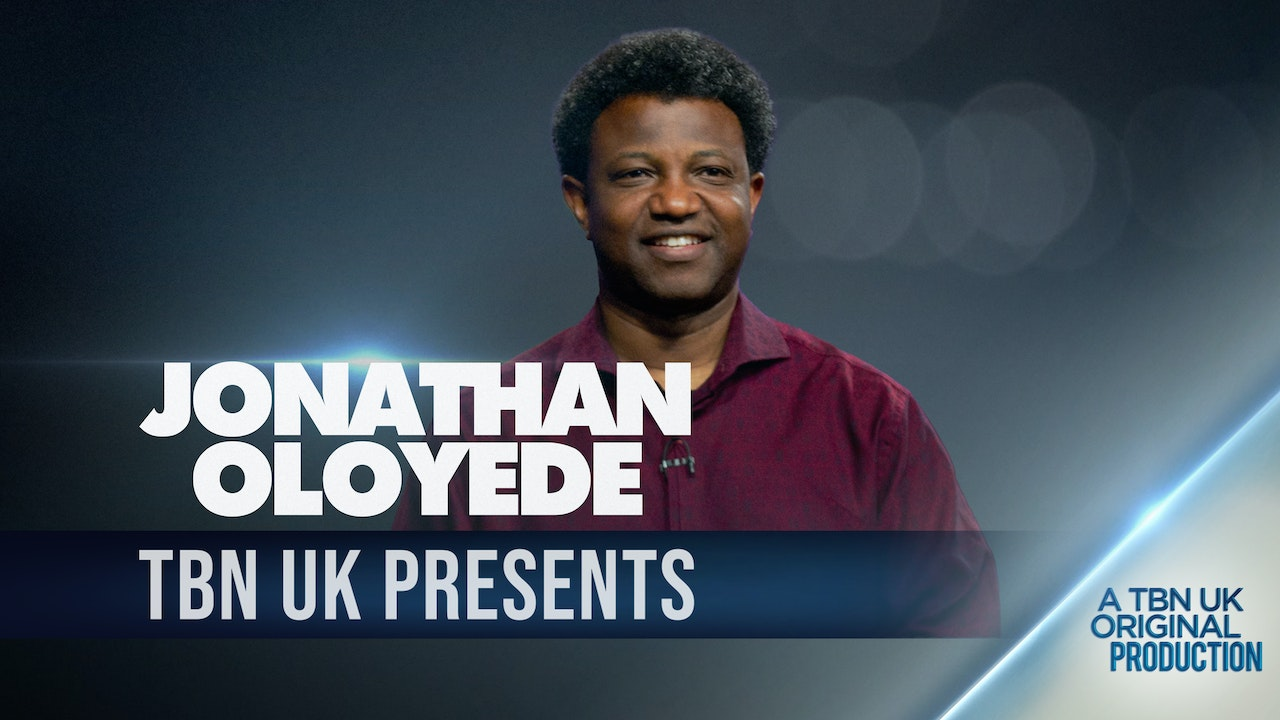 TBN Presents: Jonathan Oloyede