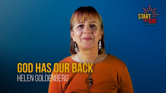 God Has Our Back with Helen Goldenberg