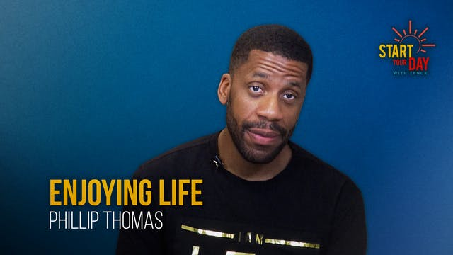 Enjoying Life with Phillip Thomas