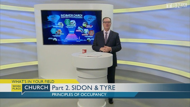 What's In Your Field - Part 2: Sidon & Tyre - Principles Of Occupancy