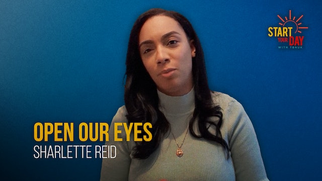 Open Our Eyes with Sharlette Reid