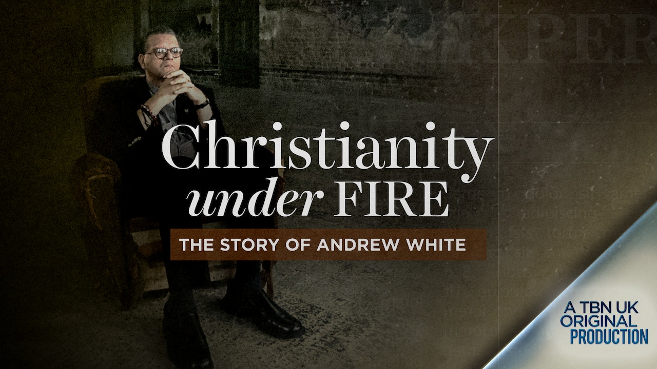 Christianity Under Fire with Canon Andrew White
